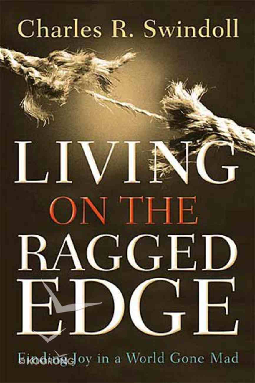 Living on the Ragged Edge Paperback