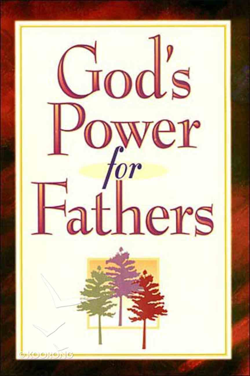 God's Power For Fathers Paperback