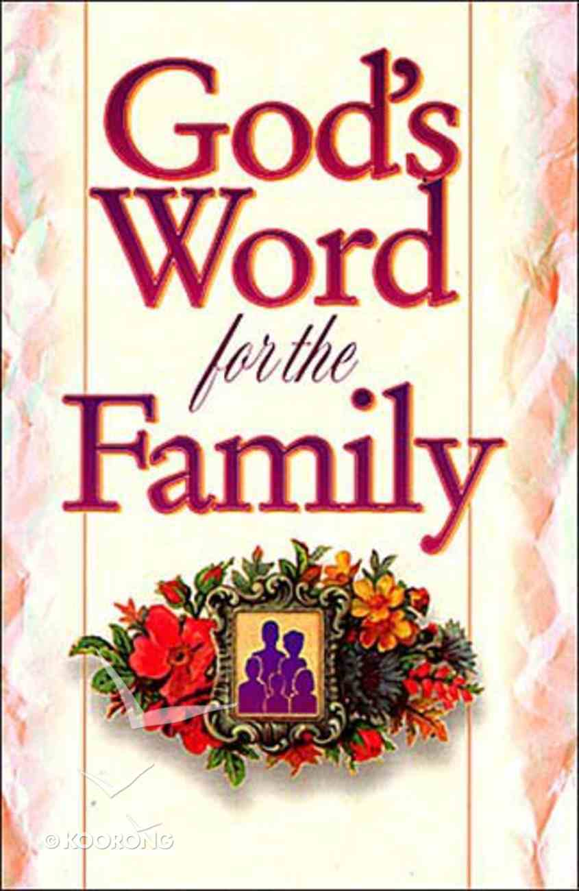 God's Word For the Family Paperback