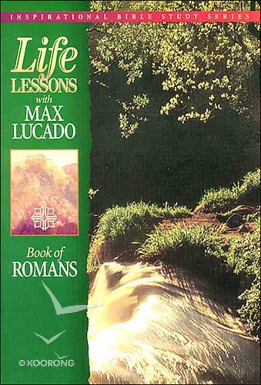Romans (Life Lessons With Max Lucado Series) Paperback