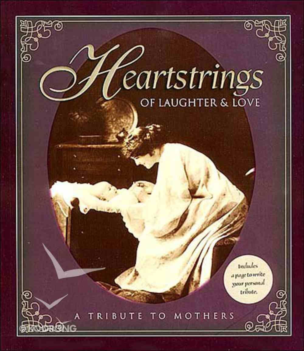 Heartstrings of Laughter and Love Hardback