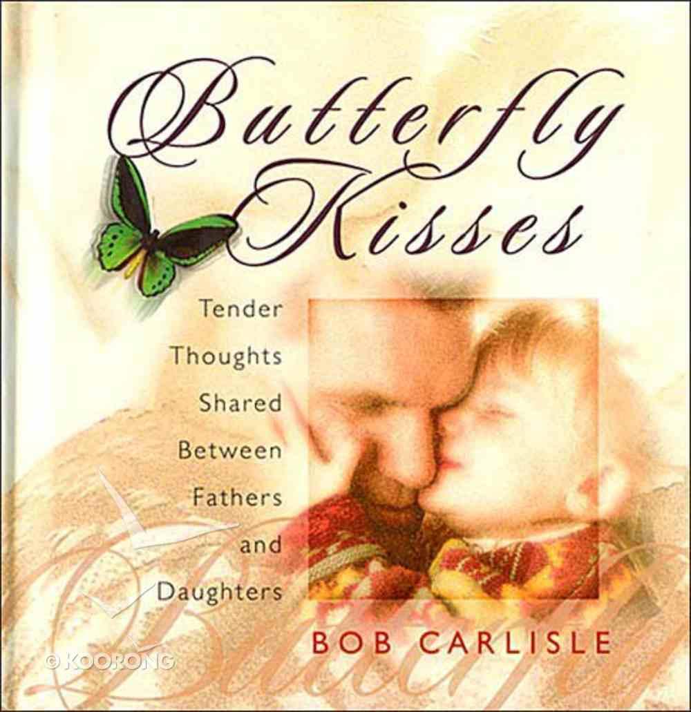 Butterfly Kisses Hardback