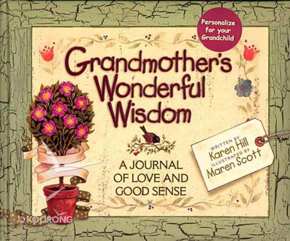 Grandmother's Wonderful Wisdom Hardback