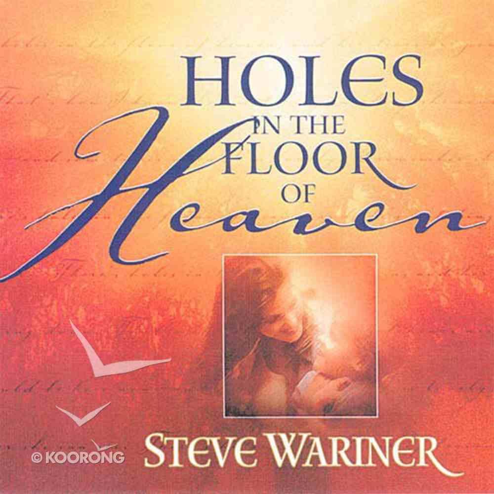 Holes in the Floor of Heaven Hardback