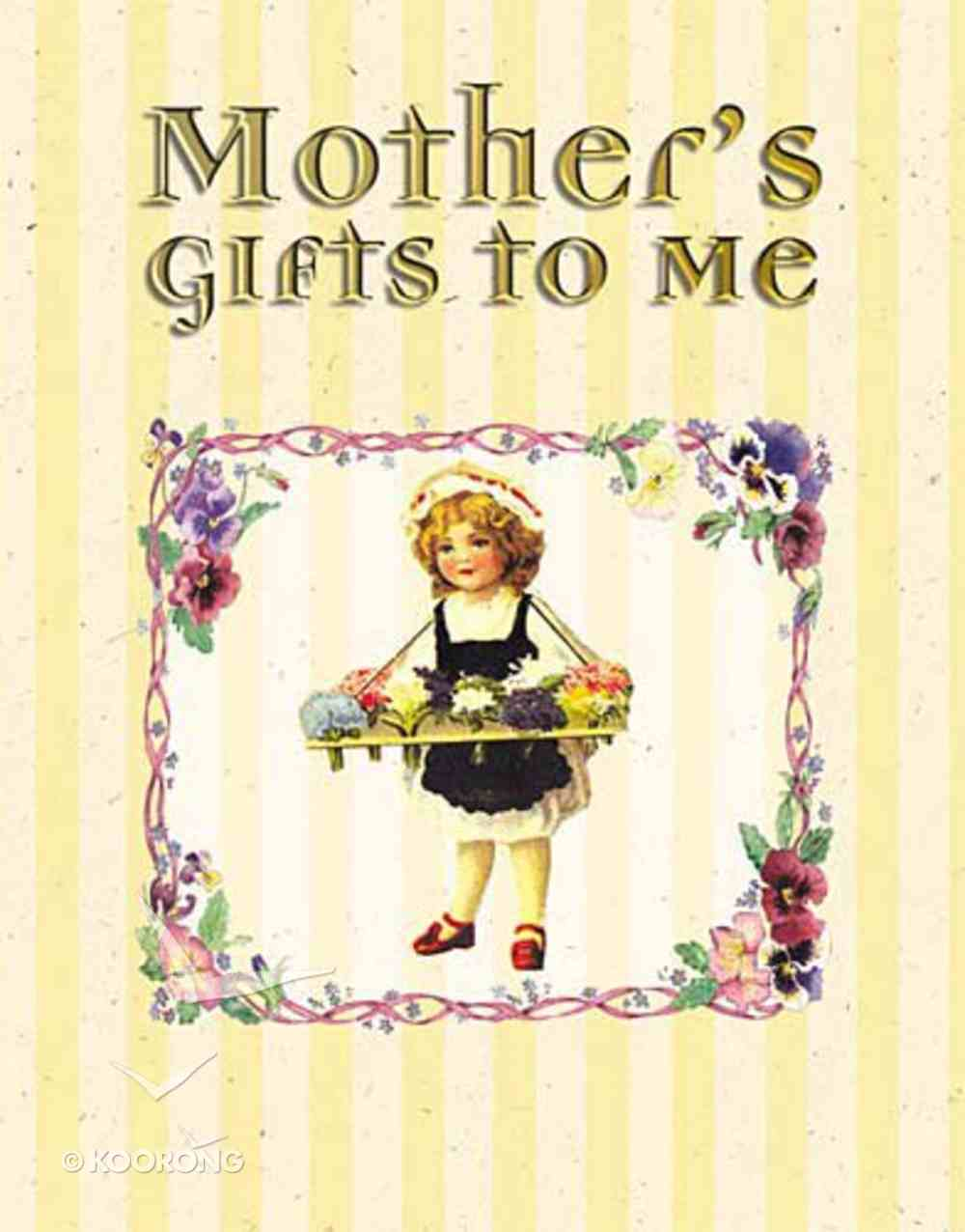 Mother's Gifts of Love Hardback