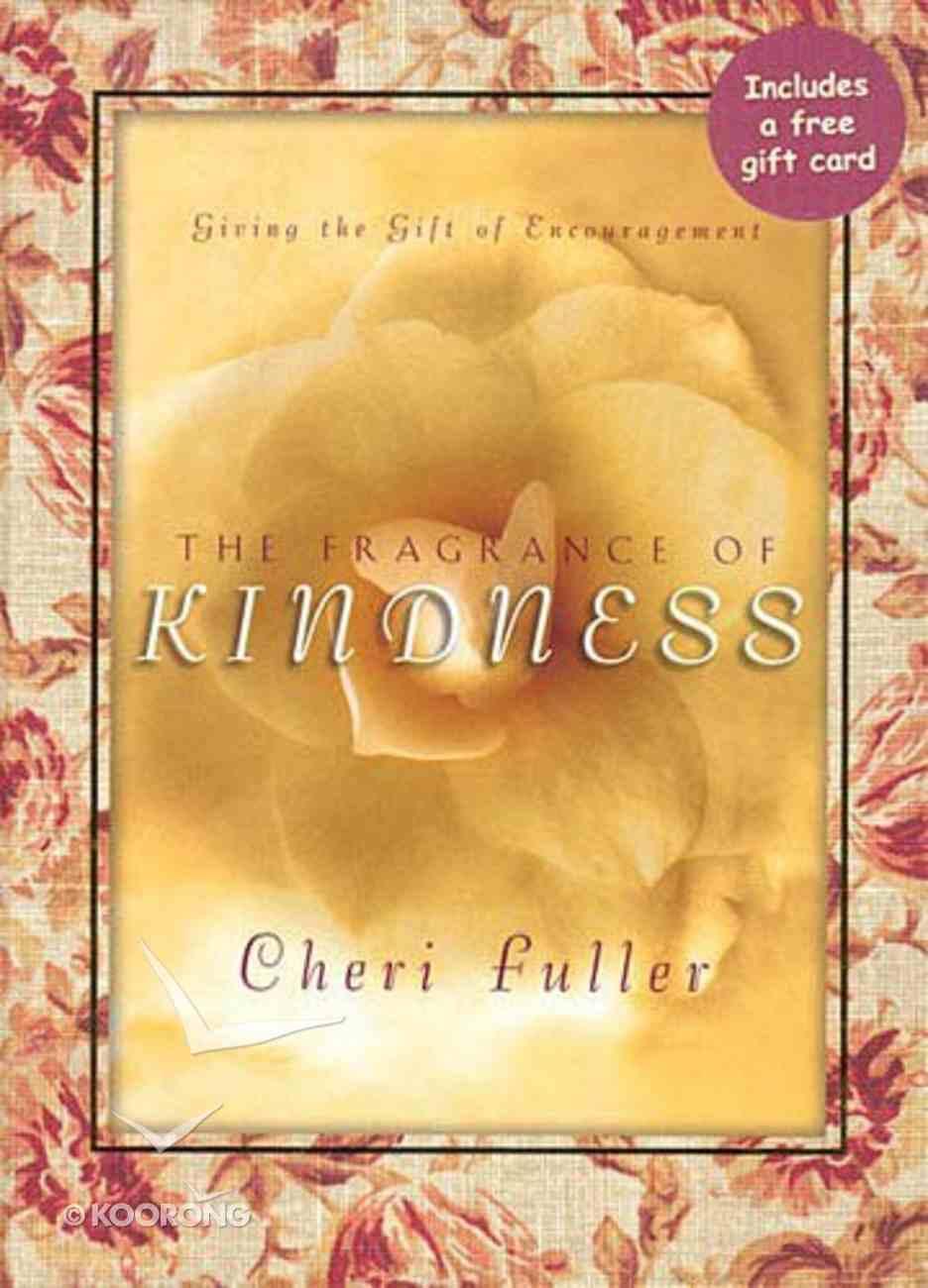 Fragrance of Kindness Hardback