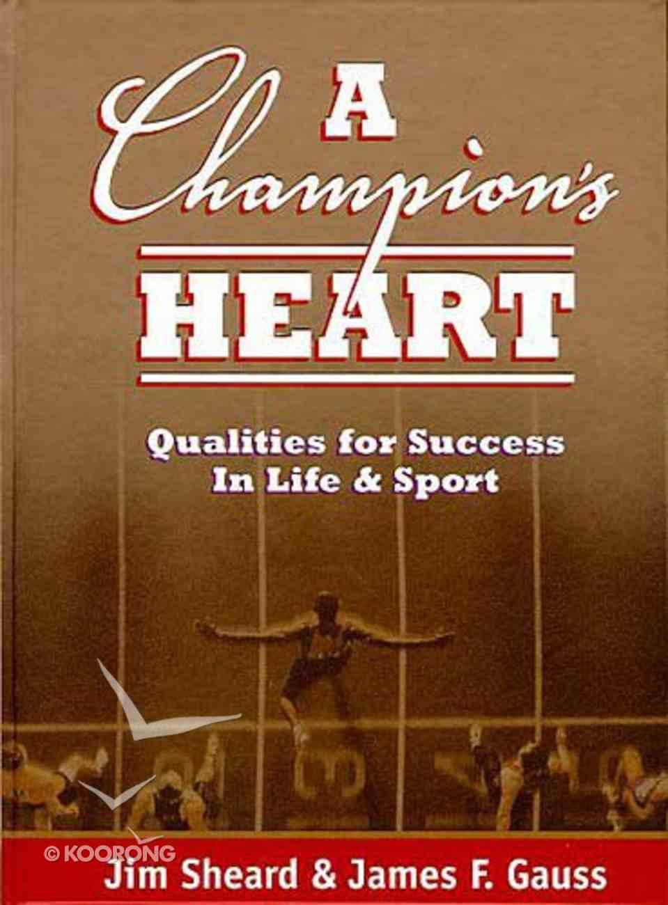 A Champion's Heart Hardback