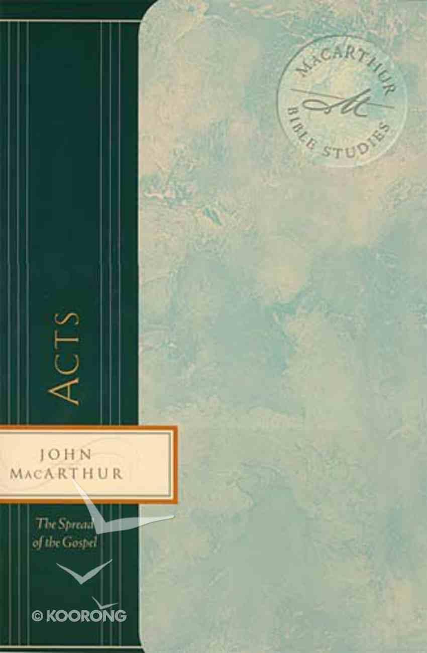 Acts (Macarthur Bible Study Series) Paperback