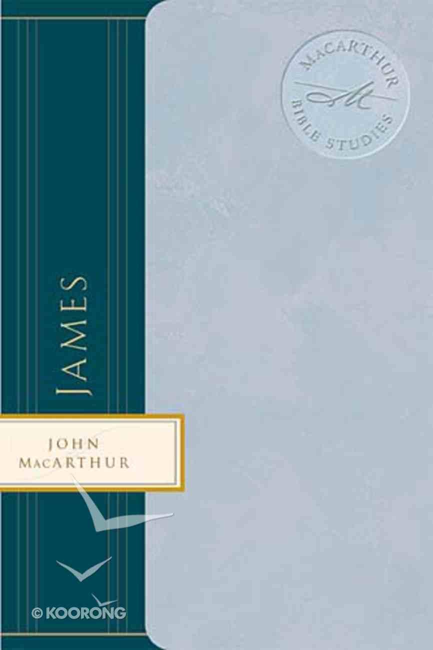 James (Macarthur Bible Study Series) Paperback