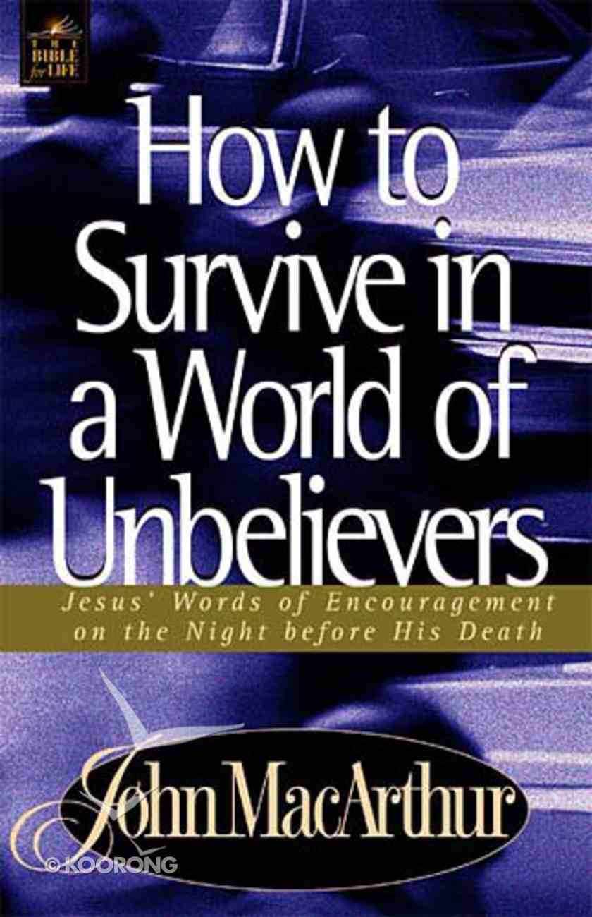 How to Survive in a World of Unbelievers Paperback