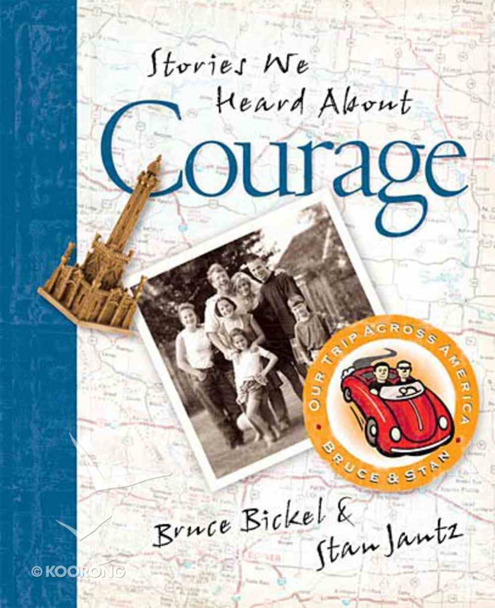 Stories We Heard About Courage Hardback