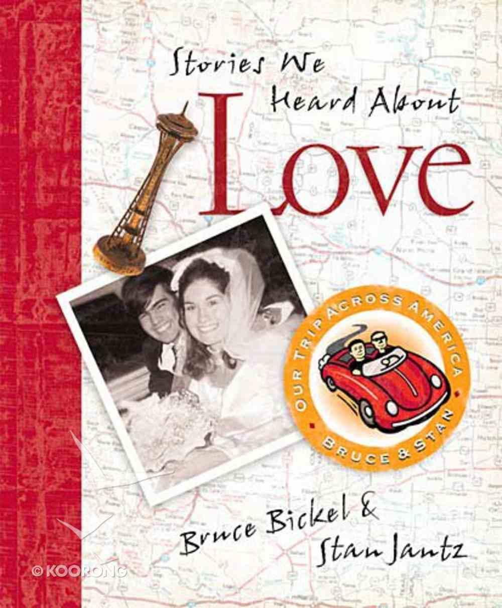 Stories We Heard About Love Hardback