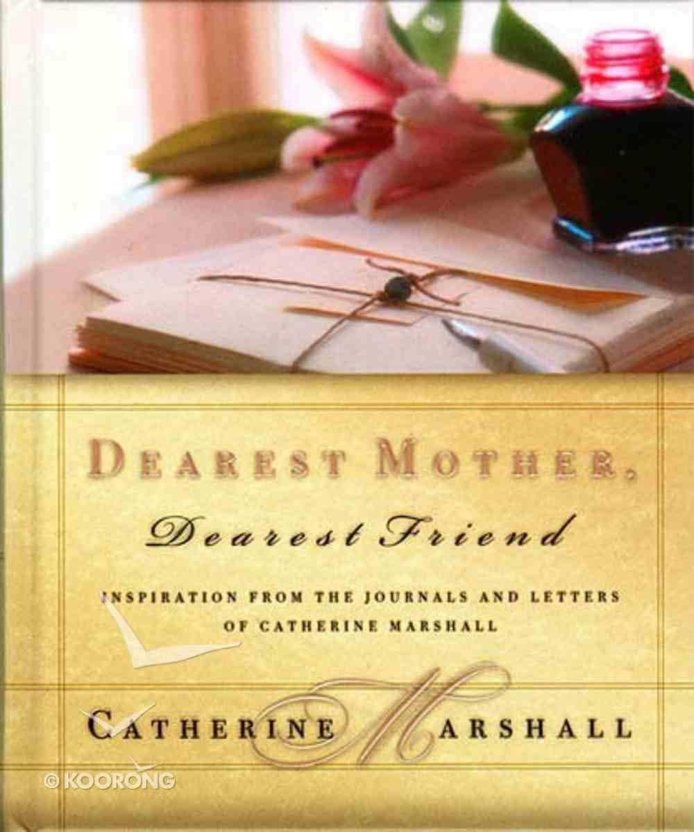 Dearest Mother, Dearest Friend Hardback