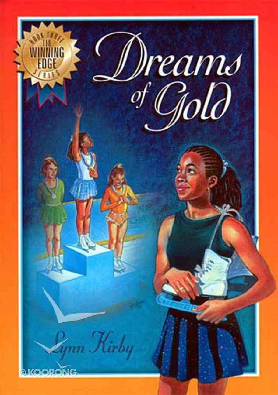 Dreams of Gold (#03 in Winning Edge Series) Paperback