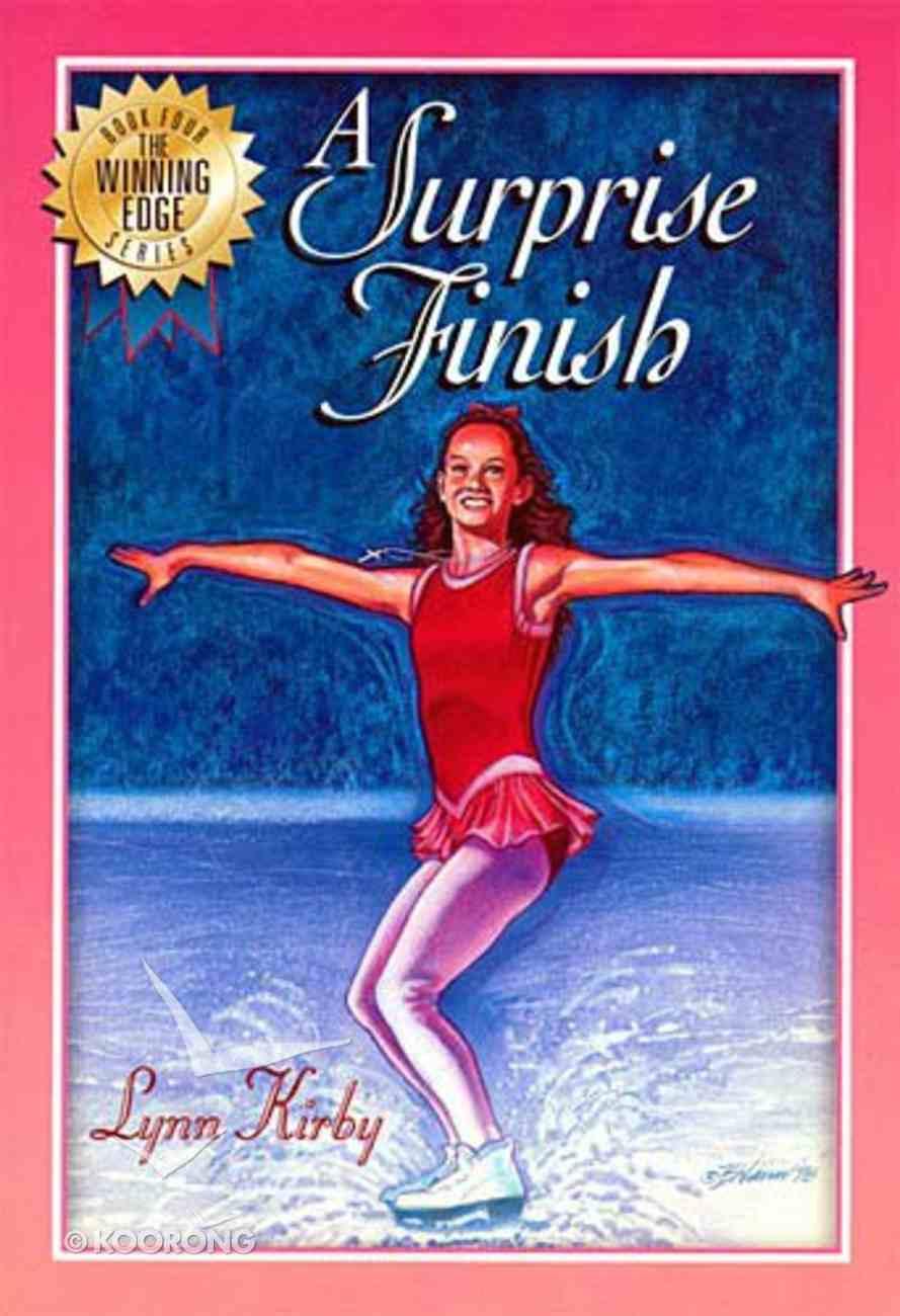 Surprise Finish (#04 in Winning Edge Series) Paperback