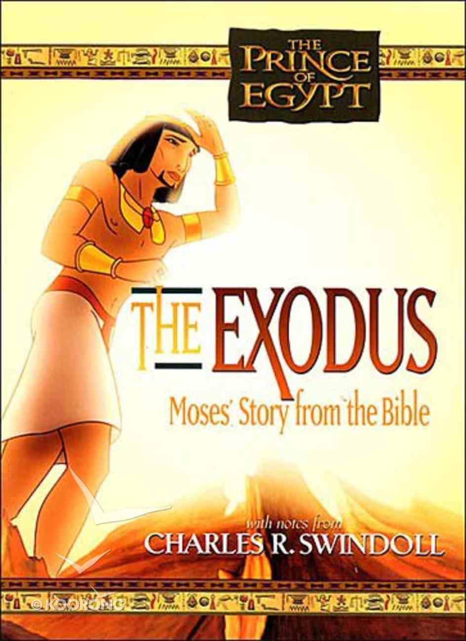 The Exodus According to Moses (Prince Of Egypt Series) Paperback