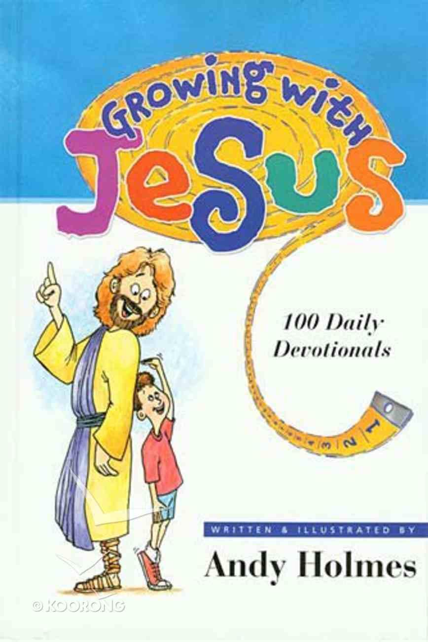 Growing With Jesus Hardback