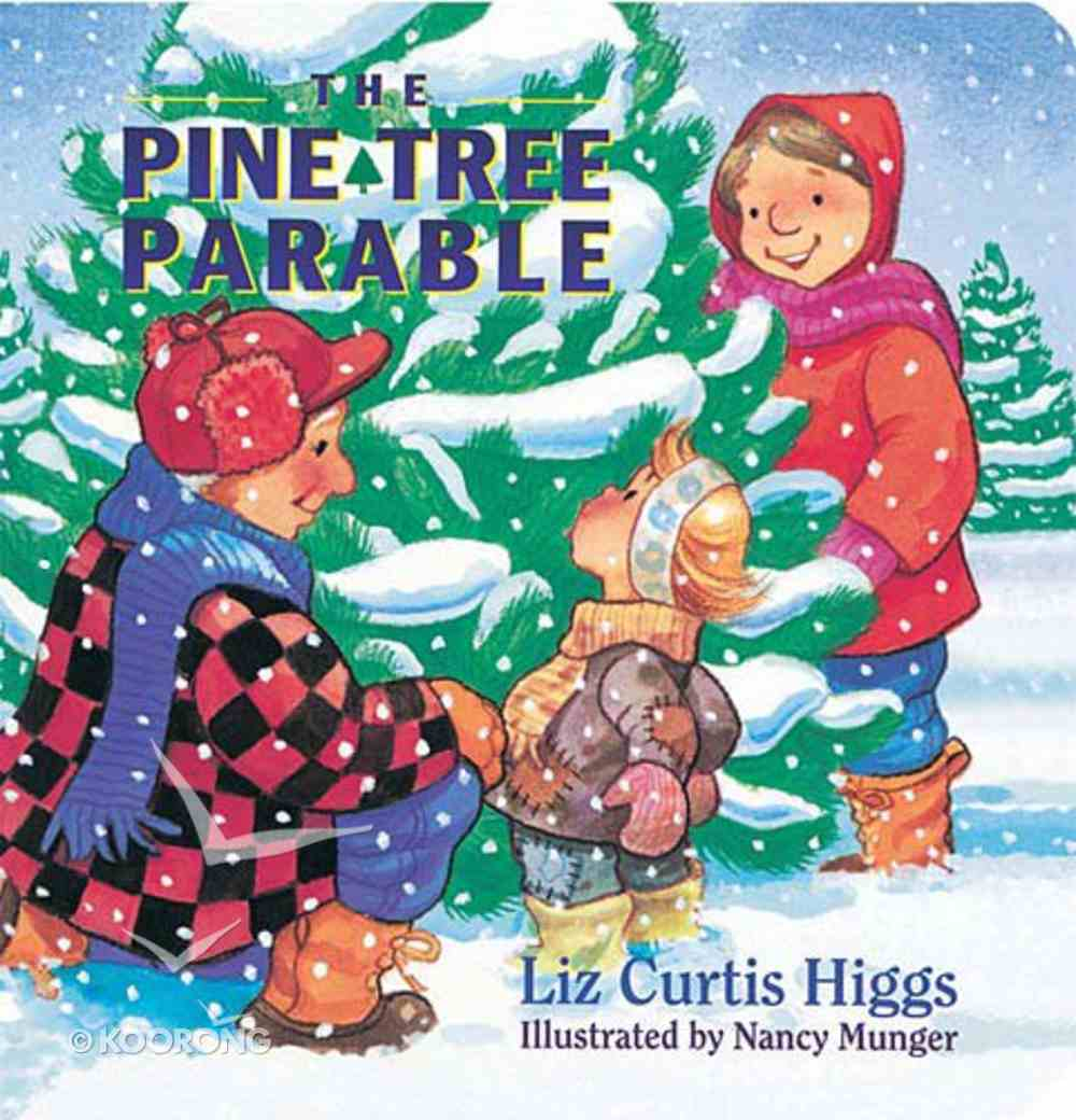 The Pine Tree Parable Board Book