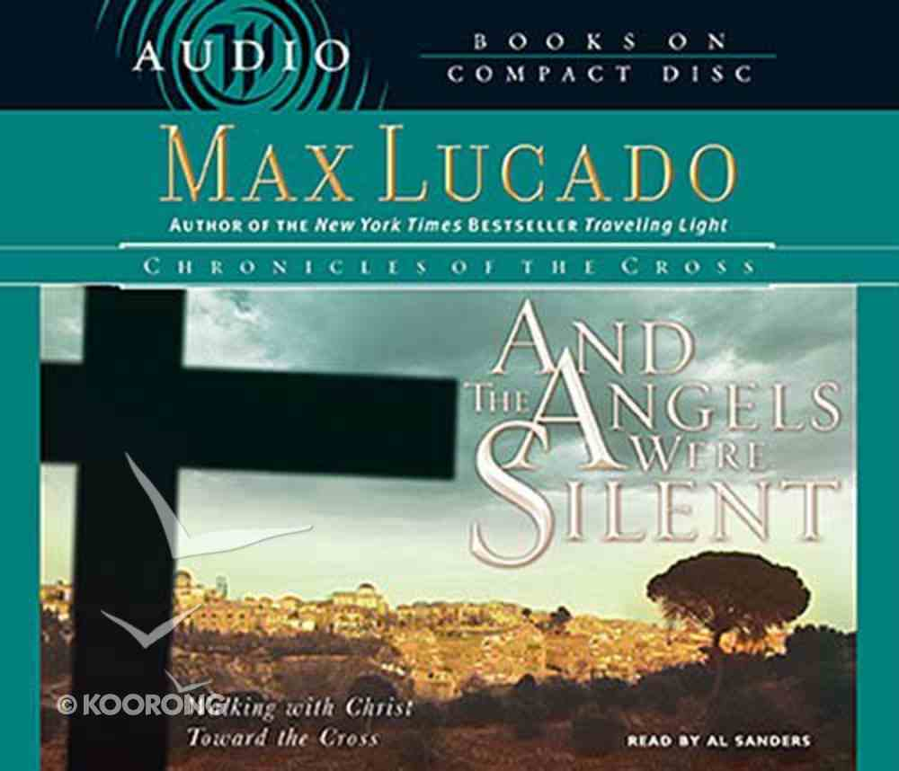 And the Angels Were Silent (3 CDS) (Chronicles Of The Cross Audio Series) CD