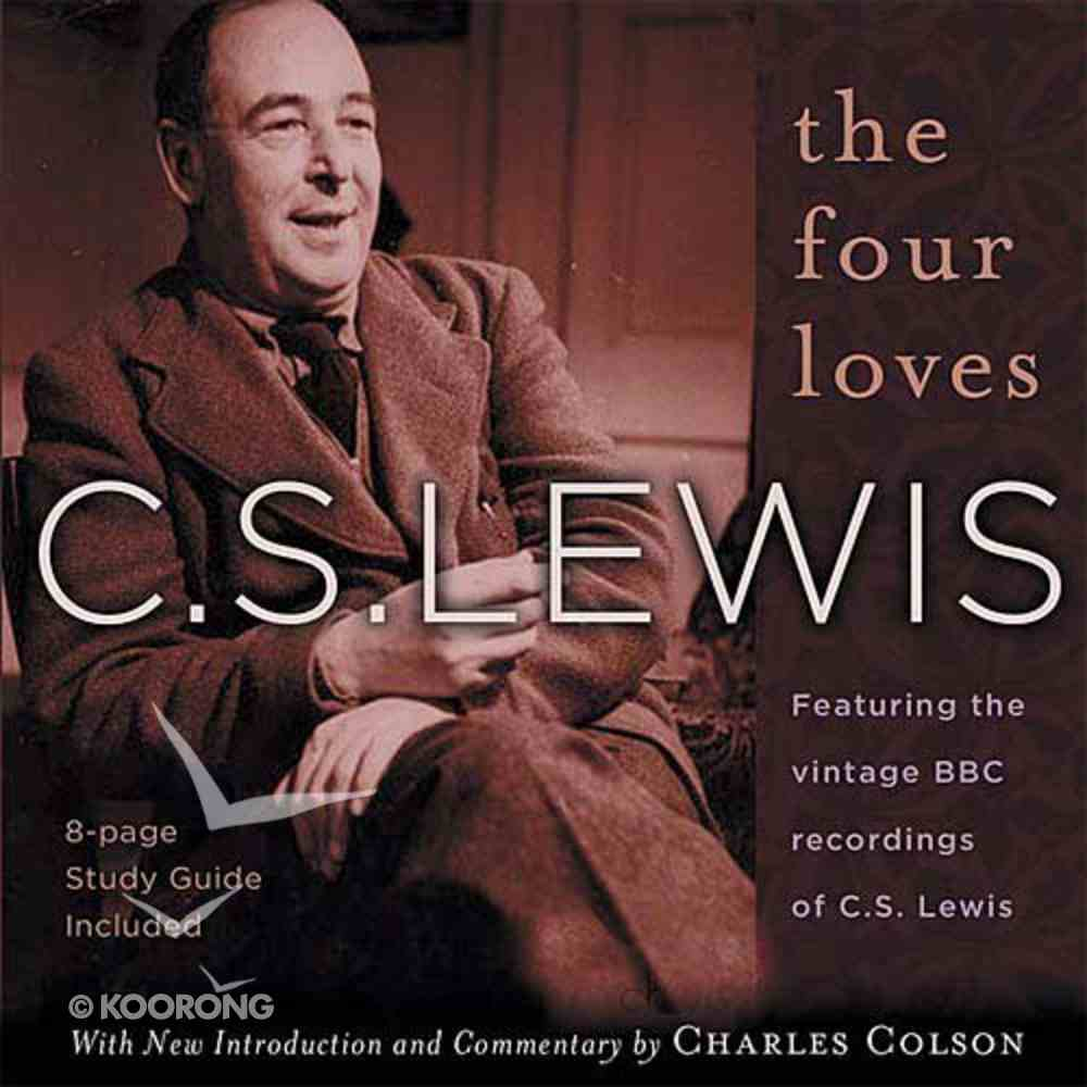 The Four Loves (2cds,Unabridged) CD