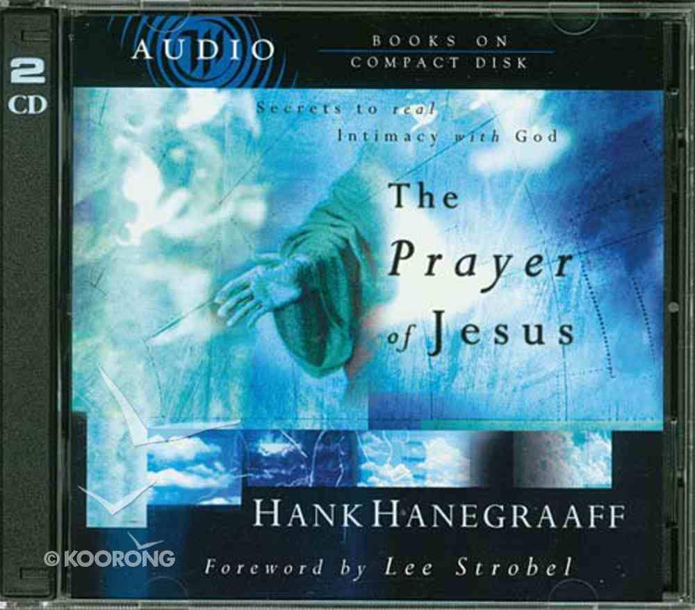The Prayer of Jesus: Secrets to Real Intimacy With God CD