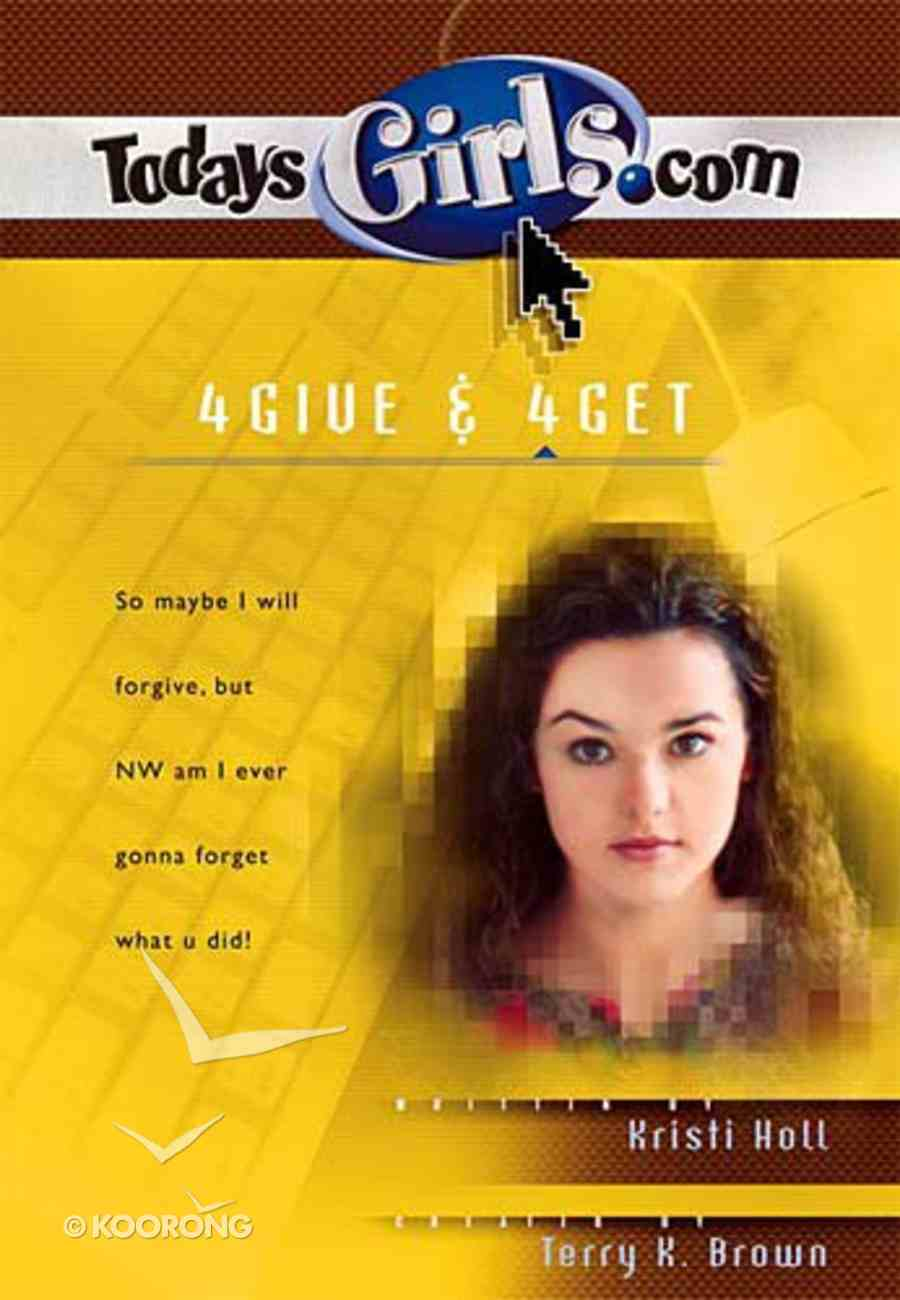 4give & 4get (#09 in Todaysgirls.com Series) Paperback