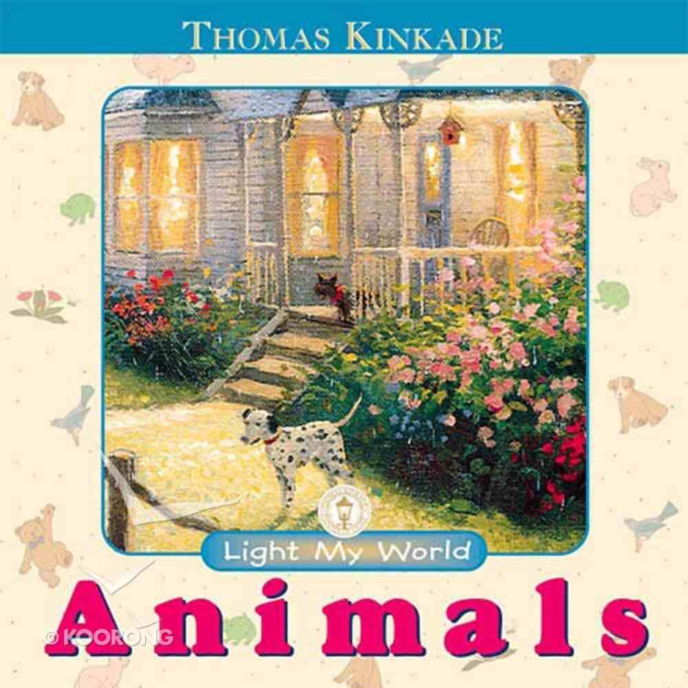 Animals (Light My World Series) Board Book