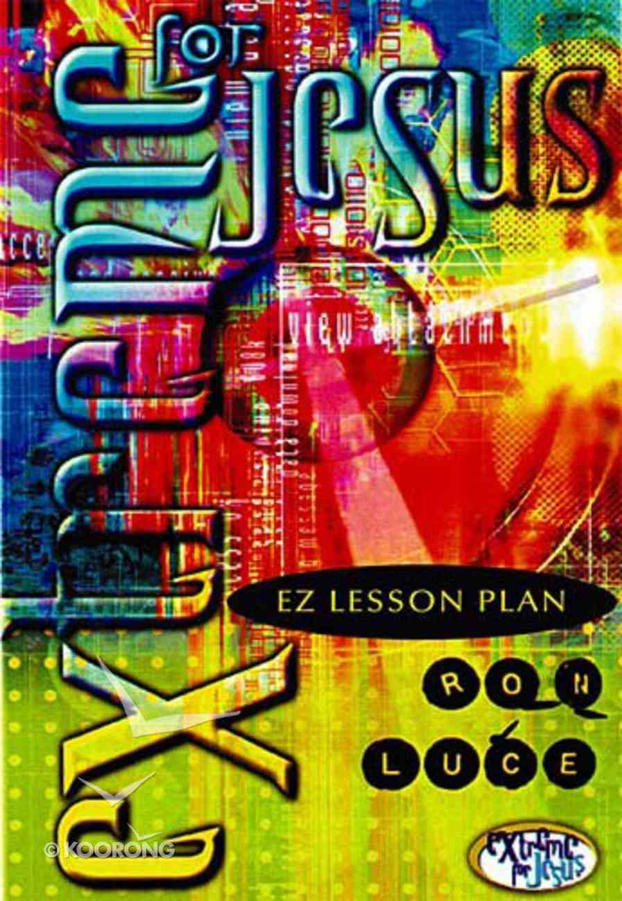 Extreme For Jesus (Ntsc) (Es Lesson Plan Series) Pack