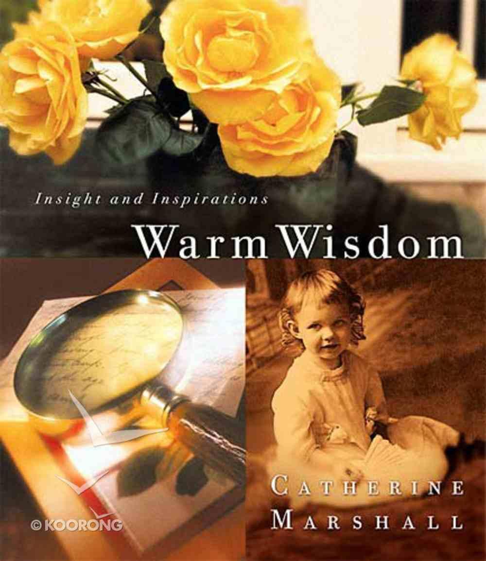 Warm Wisdom Hardback