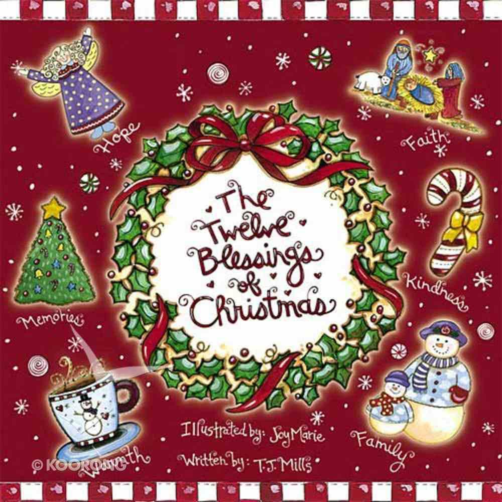 The Twelve Blessings of Christmas Hardback