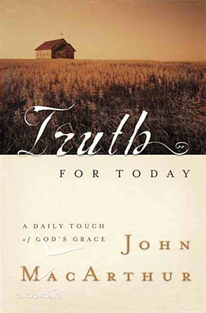 Truth For Today Hardback