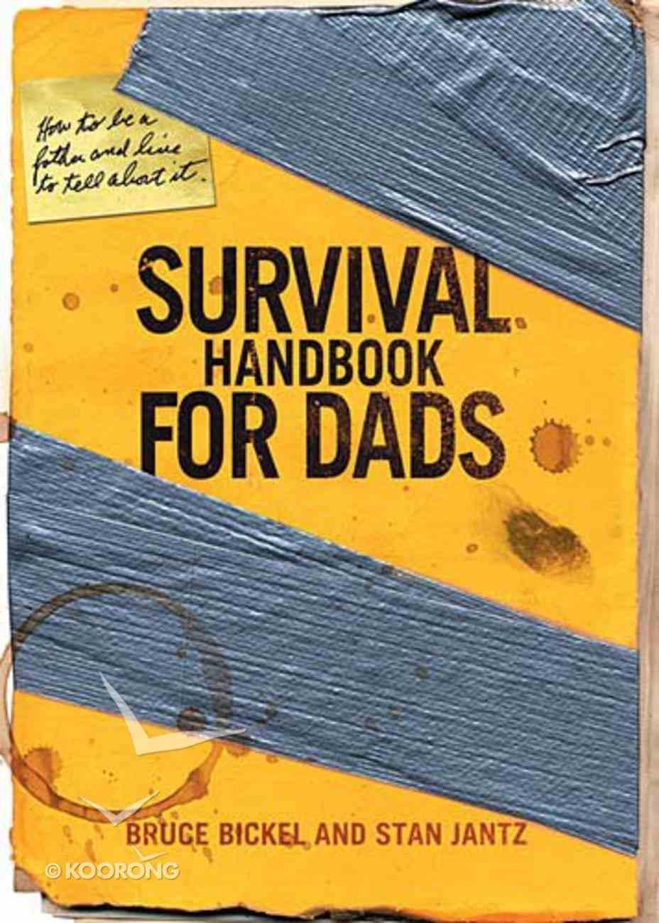 Survival Handbook For Dads Paperback