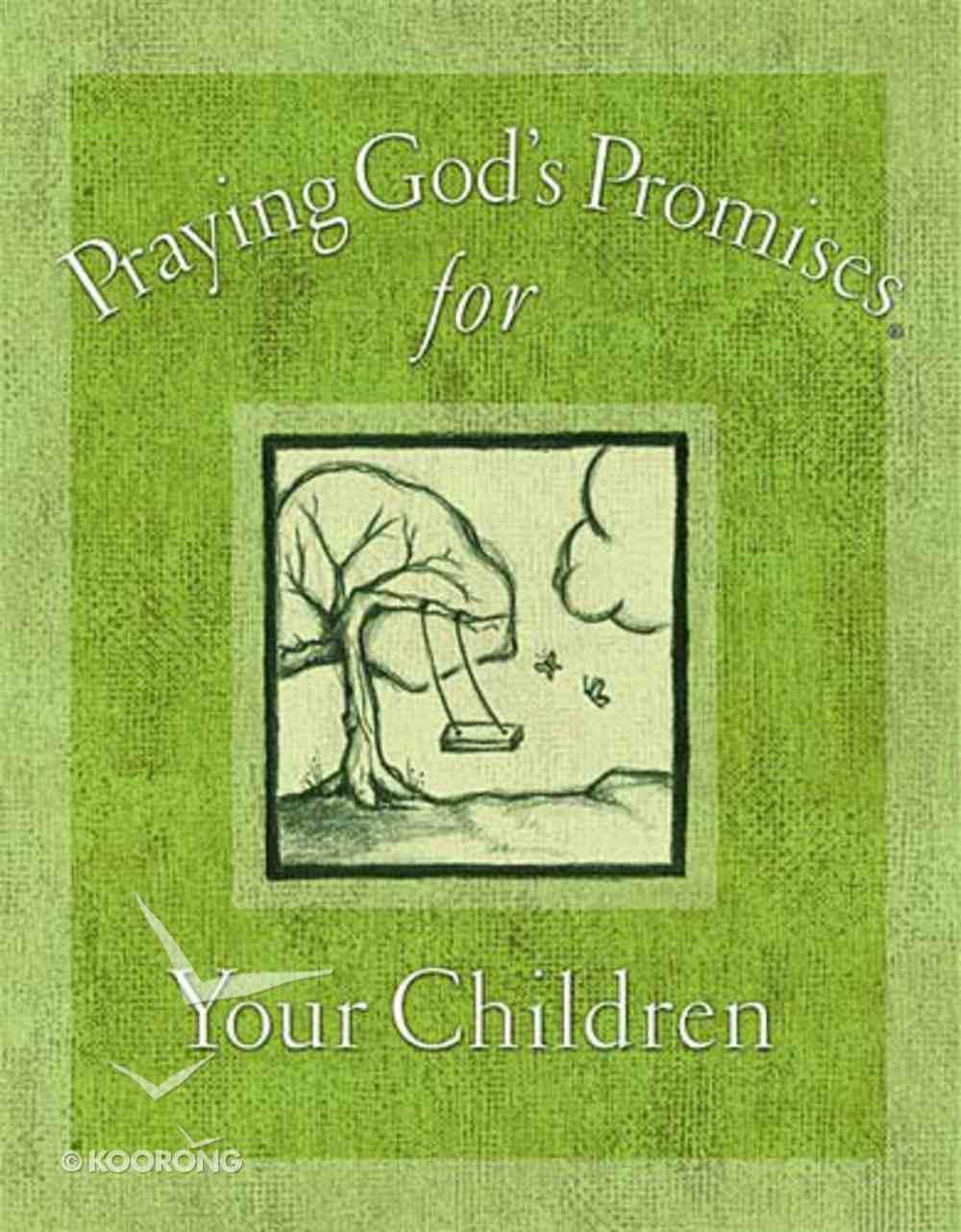 Praying God's Promises For Your Children Hardback