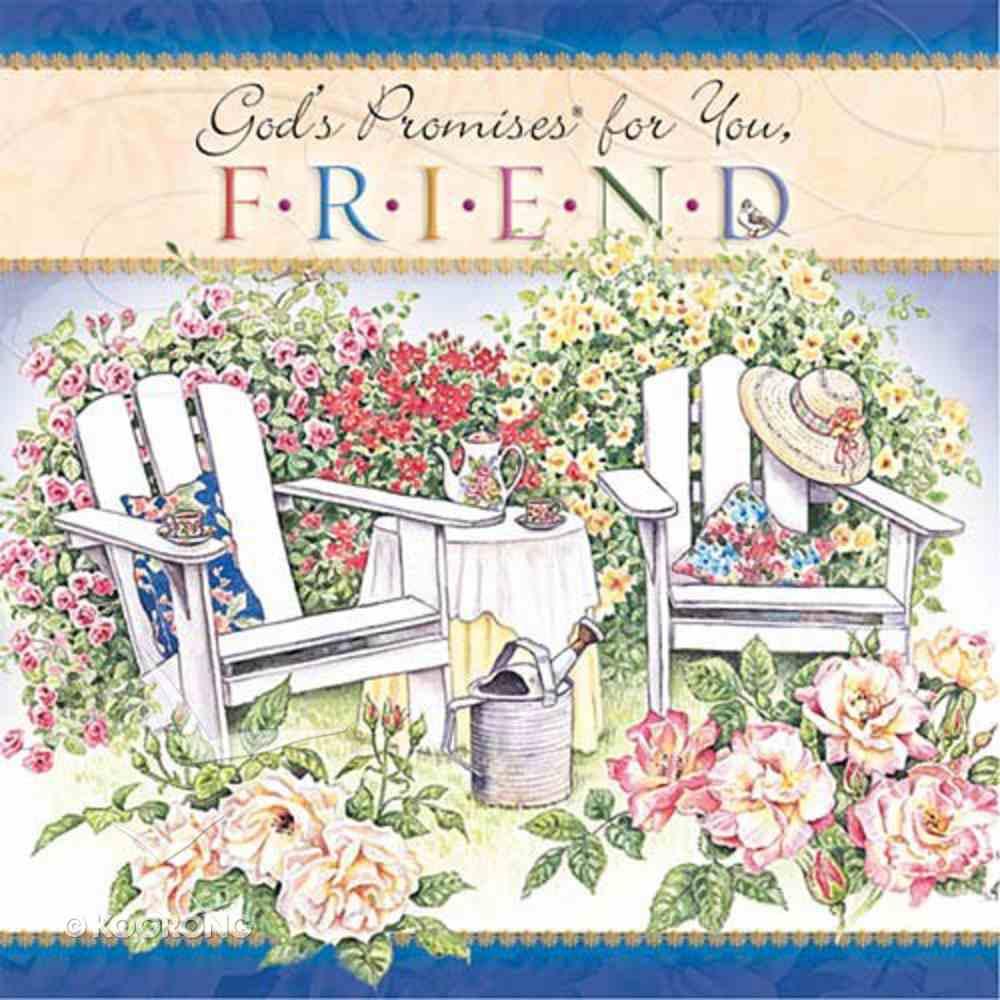 God's Promises For You, Friend Hardback