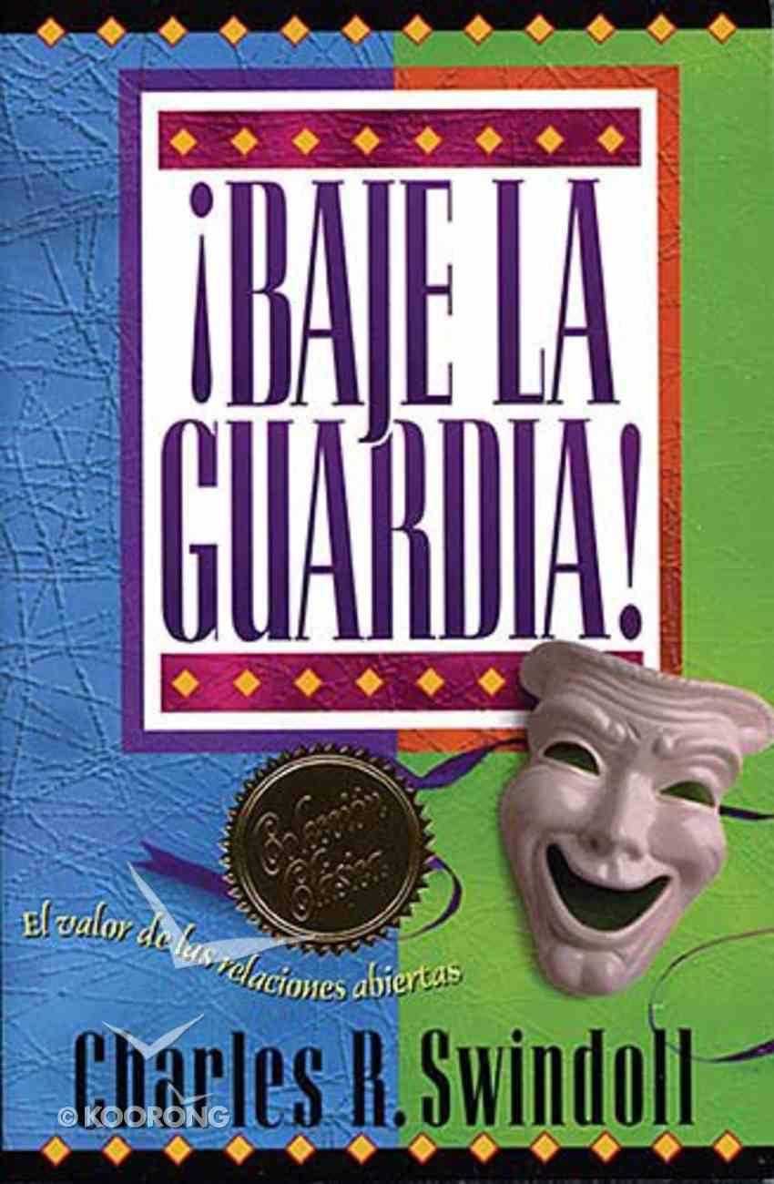 Baje La Guardia (Dropping Your Guard) Paperback