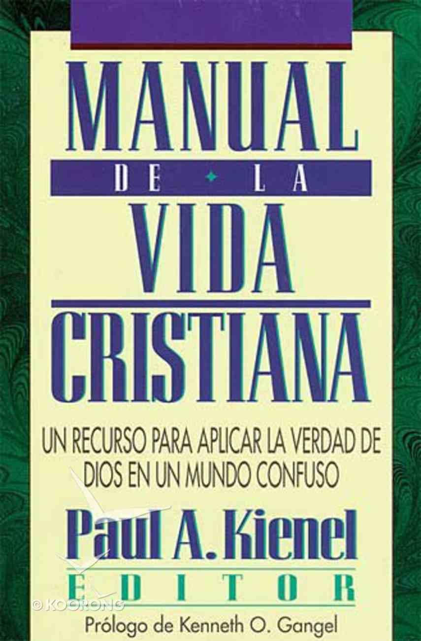 Manual De La Vida Cristiana (Handbook For Christian Living) Paperback