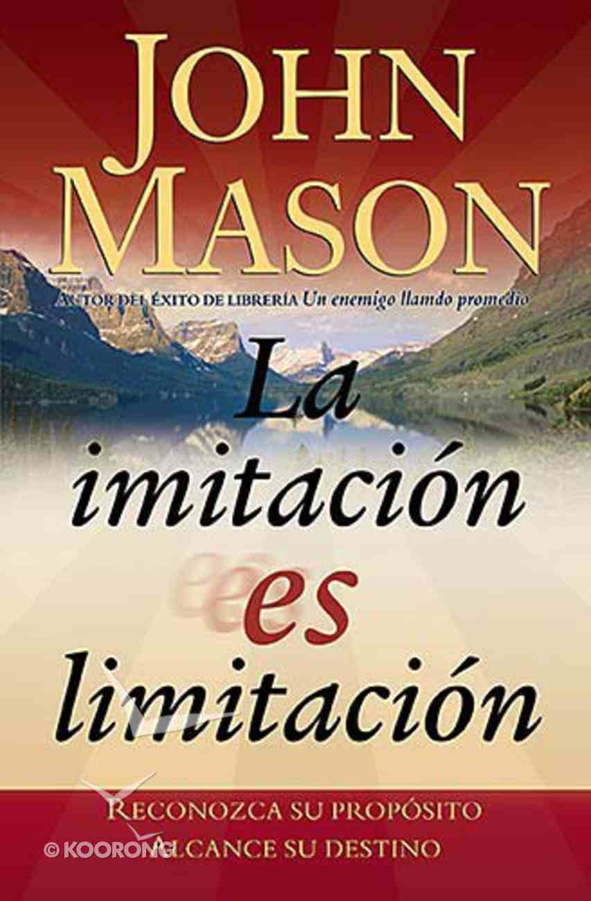 La Imitacion Es Limitacion (Imitation Is Limitation) Paperback