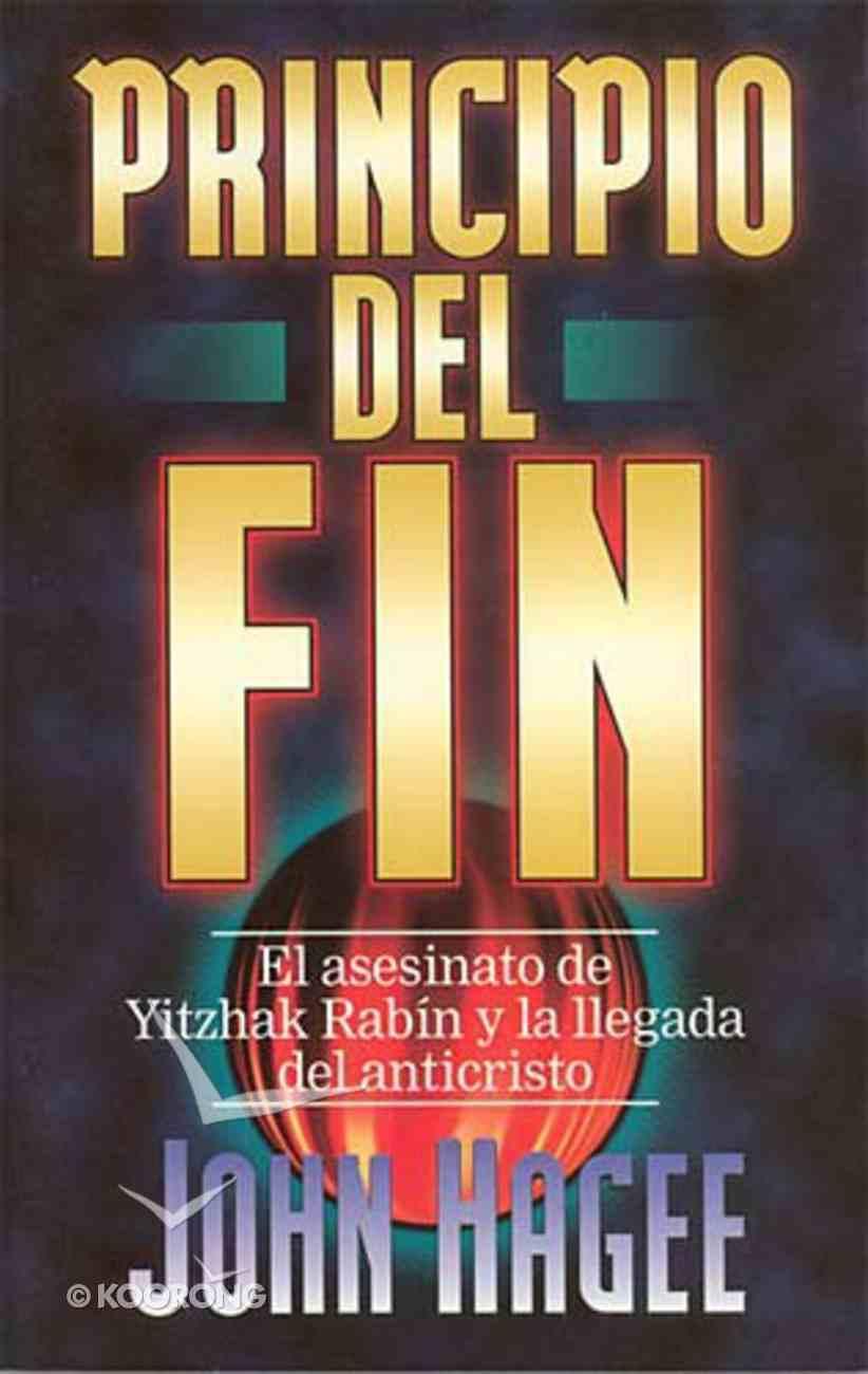 Principio Del Fin (Beginning Of The End) Paperback