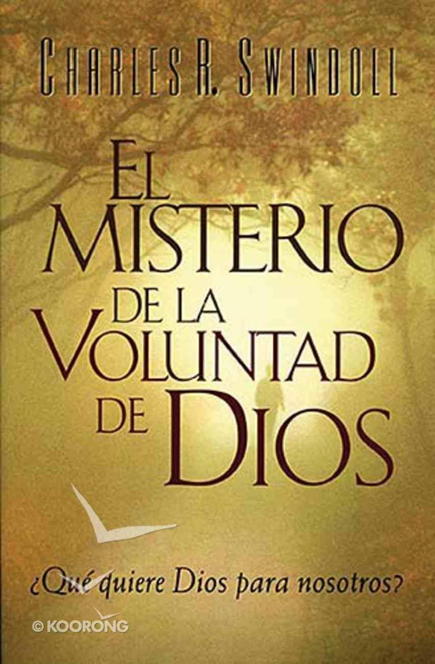 El Misterio De La Voluntad De Dios (The Mystery Of God's Will) Paperback