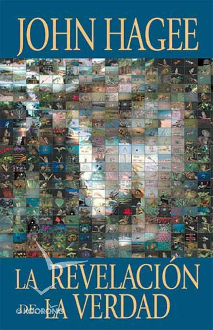 La Revelacion De La Verdad (The Revelation Of The Truth) Paperback
