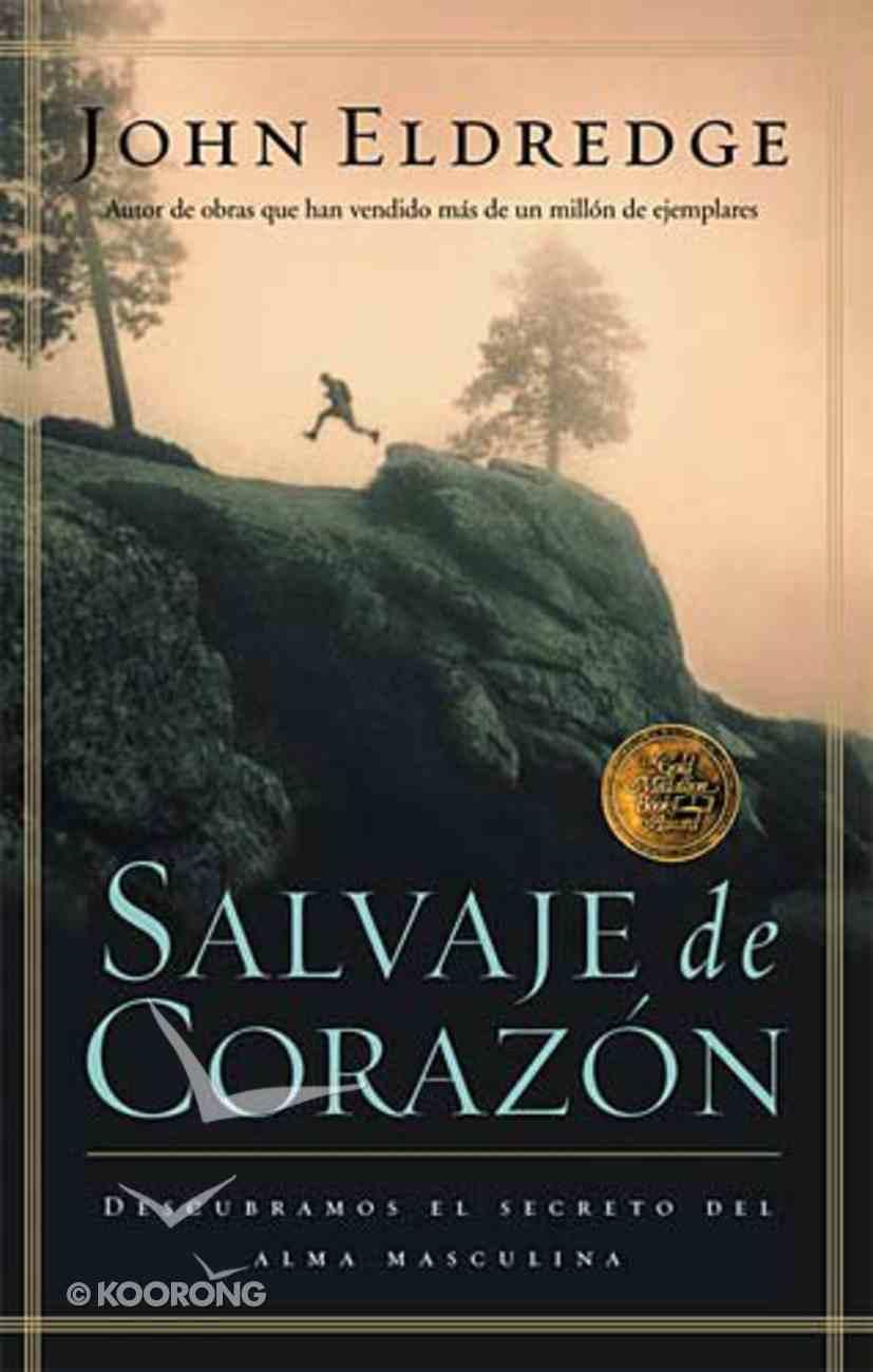 Salvaje De Corazon (Wild At Heart) Paperback