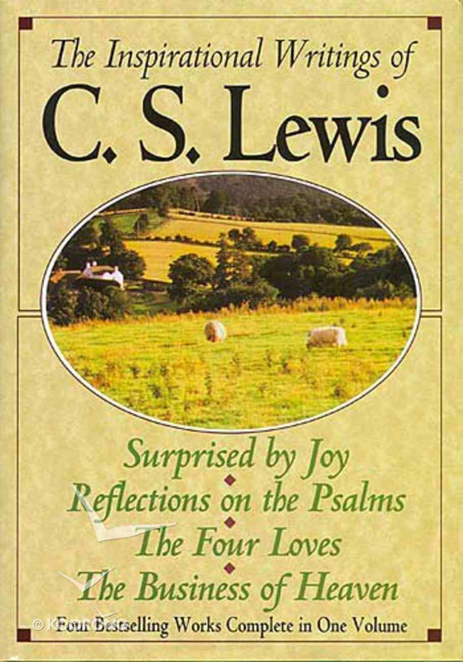 The Inspirational Writings of C S Lewis (4 Books In 1) Hardback