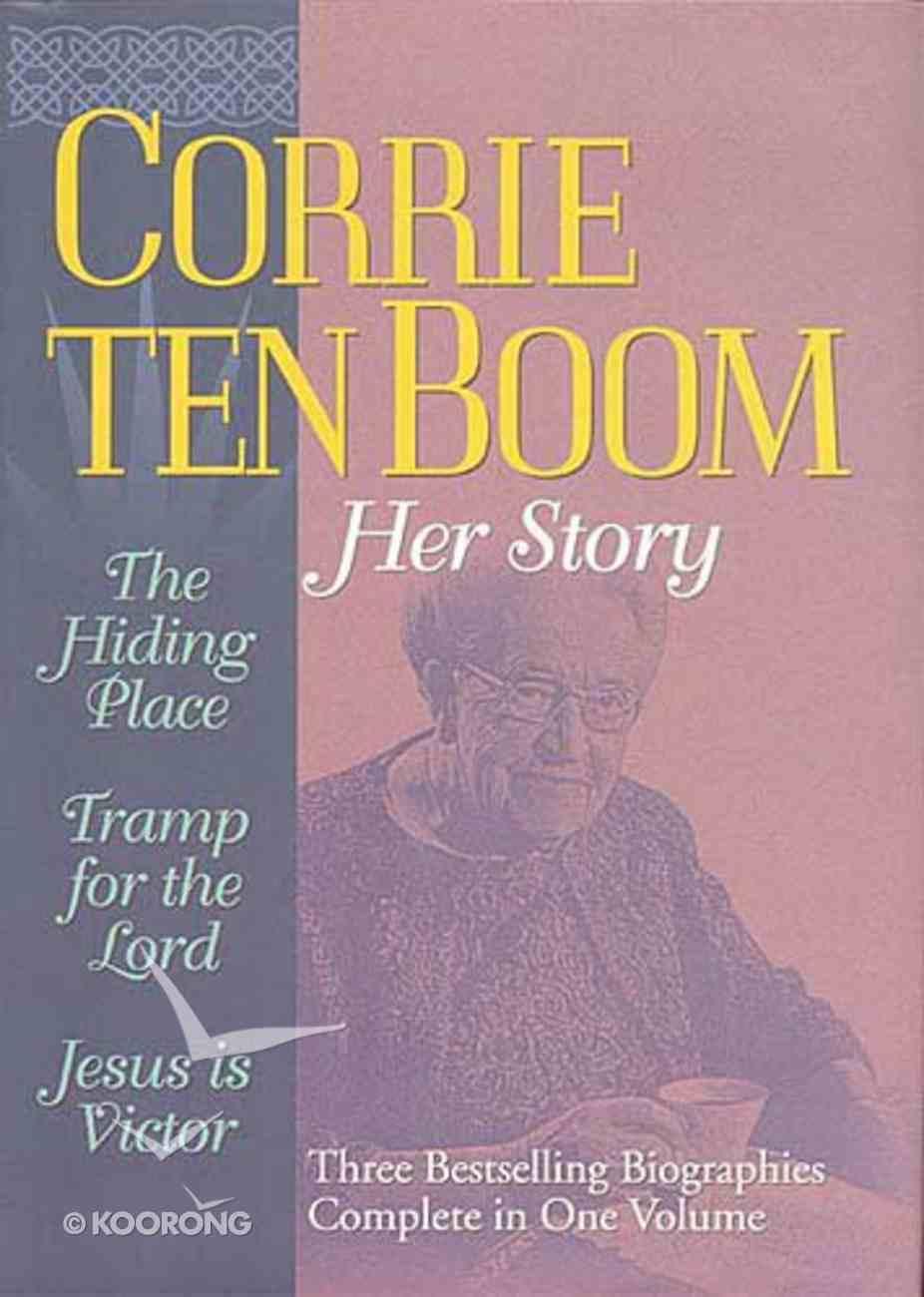 Corrie Ten Boom: Her Story (3 Books In 1) Hardback