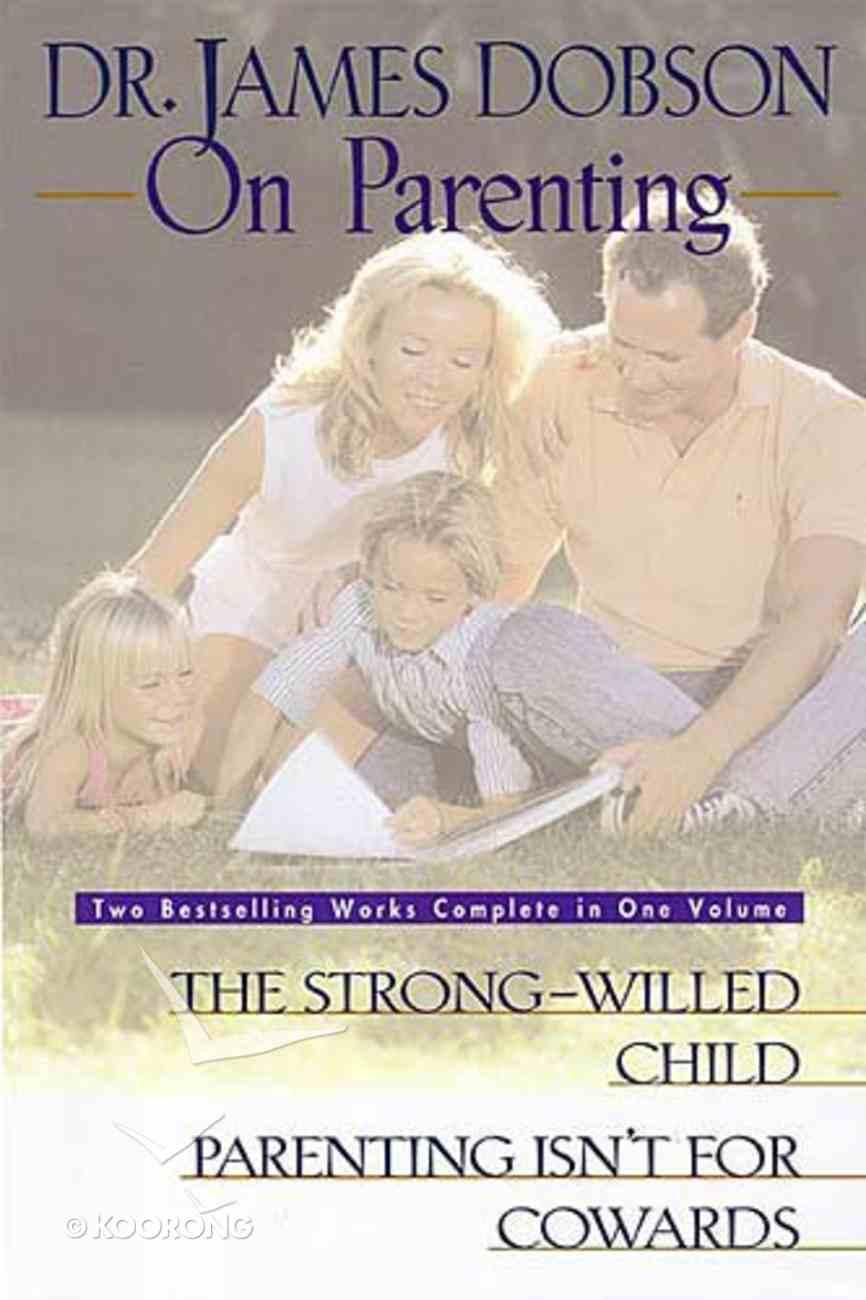 Dr James Dobson on Parenting Hardback