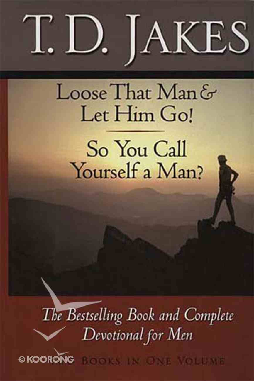 Jakes: Loose That Man & Let Him Go/So You Call Yourself a Man Hardback