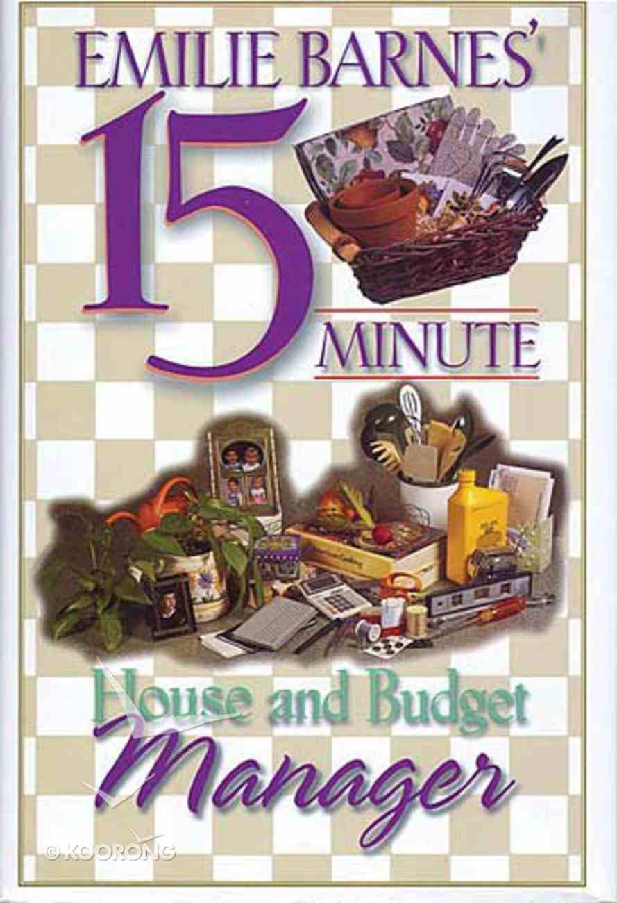 Emilie Barnes' 15-Minute House and Budget Manager Hardback