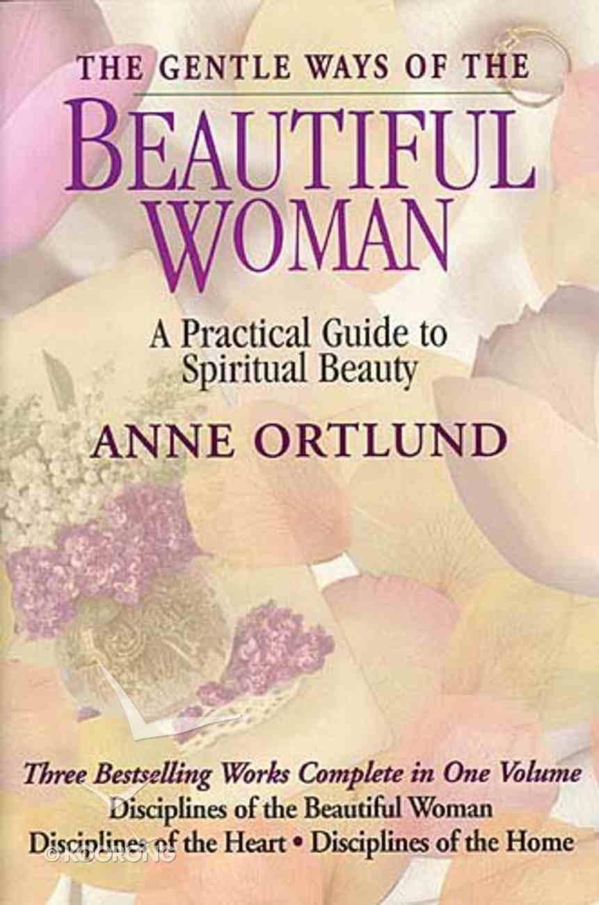 The Gentle Ways of a Beautiful Woman Hardback