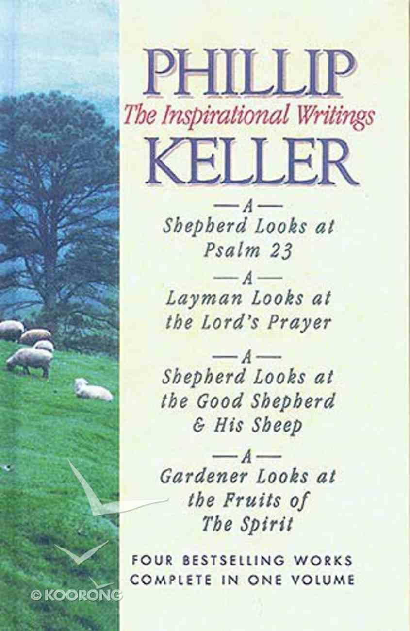 Phillip Keller: The Inspirational Writings Hardback