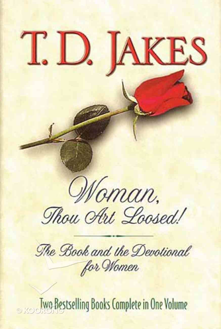 Woman, Thou Art Loosed (Book And Devotional 2-in-one) Hardback