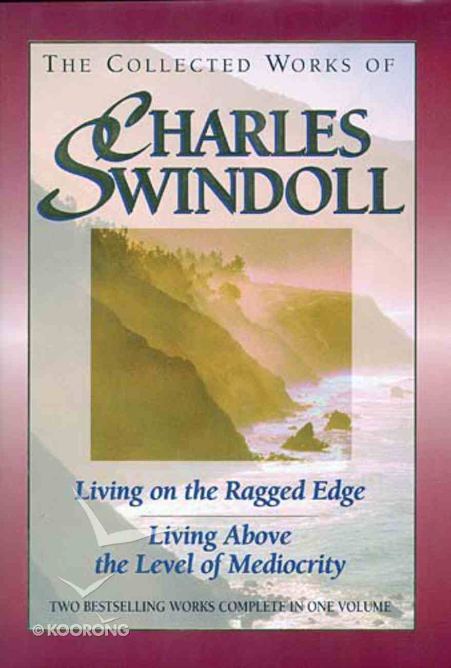 The Collected Works of Charles Swindoll Hardback